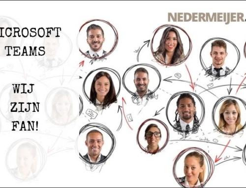 Microsoft Teams. Wij zijn FAN!